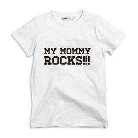 My Mommy Rocks Kids white T-shirt