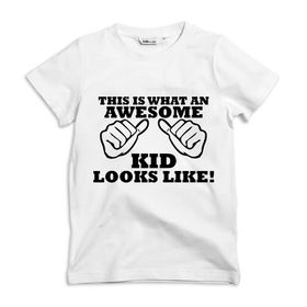 This is what an awesome kid looks like Kids white T-shirt