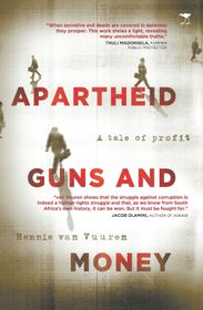 Apartheid, guns and money