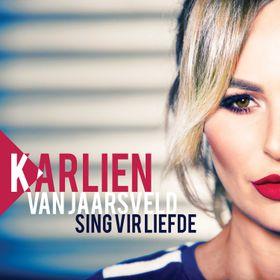 Karlien van Jaarsveld - Sing Vir Liefde (CD)
