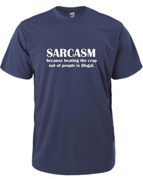 Sarcasm, Because Beating The Shit Outof People Is Illegal Men's T-Shirt - Navy
