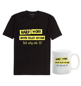 Hard Work Never Killed Anyone, Black T-Shirt & Mug Combo