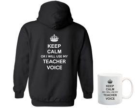 Keep Calm Or I Will Use My Teacher Voice Hoodie And Mug Combo - Back Print