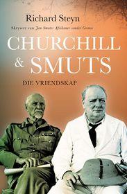 Churchill & Smuts: Die Vriendskap