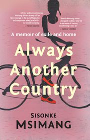 Always Another Country: A Memoir of Exile