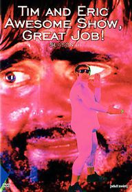 Tim & Eric Awesome Show Great Job:S1 - (Region 1 Import DVD)