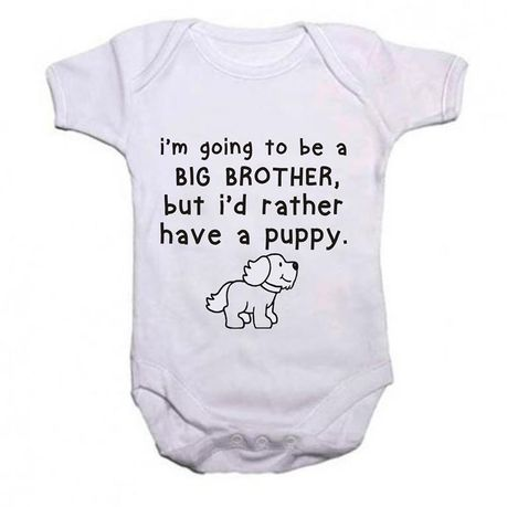 362133e7 Qtees Africa I'm Going To Be A Big Brother But I'd Rather Have A Puppy Short  Sleeve Boys Baby Grow | Buy Online in South Africa | takealot.com