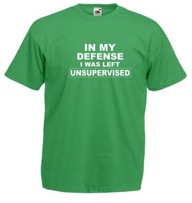 Qtees Africa In My Defense I Was Left Unsupervised Green Mens T-Shirt