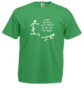 Qtees Africa Some People Just Need A Pat On The Back Green Mens T-Shirt