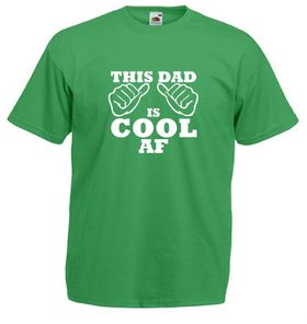 Qtees Africa This Dad Is Cool Af Green Mens T-Shirt