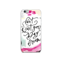 Hey Casey! Don't Quit Quote Case for iPhone 6 & 6s