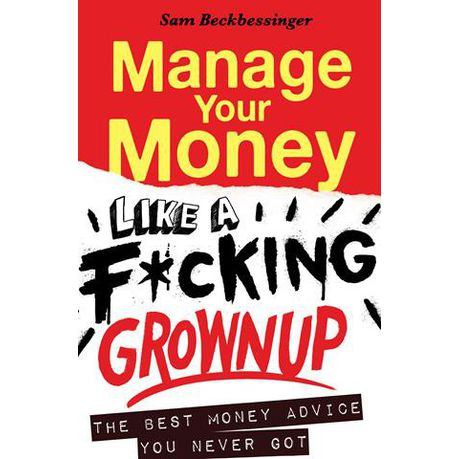 Manage your money like a f*cking grown up | Buy Online in South Africa |  takealot.com