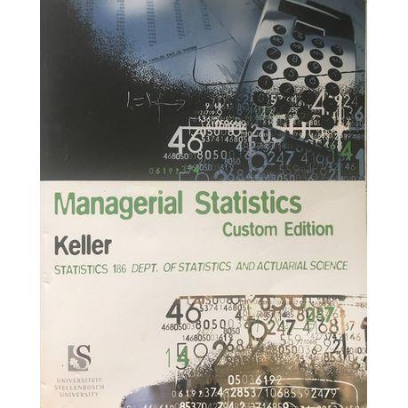 Managerial Statistics: Adapted 8th Edition (Custom Edition - Stellenbosch  University) (USED)