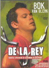 Van Blerk, Bok - De La Rey - Konsert Opgeneem By Bluemoon In Nelspruit (DVD)
