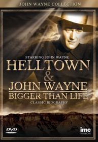 John Wayne Collection: Helltown & John Wayne: Bigger Than Life - (Import DVD)