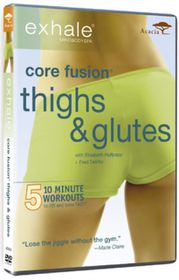 Exhale Core Fusion: Thighs and Glutes - (Import DVD)