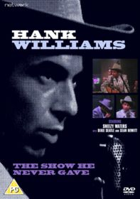 Hank Williams: The Show He Never Gave - (Import DVD)
