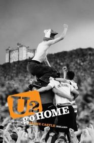 U2 - Go Home - Live From Slane Castle (DVD)