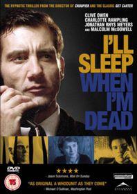I'll Sleep When I'm Dead - (Import DVD)
