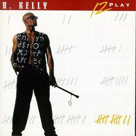 R Kelly - 12 Play (CD)