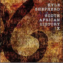 Kyle Shepherd - South African History !X (CD)