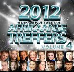 2012 Afrikaanse Treffers - 'n Dekade Plus Twee - Vol.4 - Various Artists (CD)