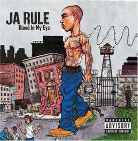 Ja Rule - Blood In My Eye (CD)