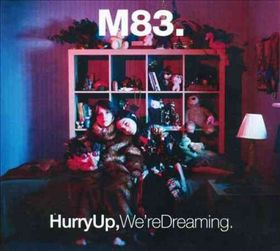 Hurry up We're Dreaming - (Import CD)