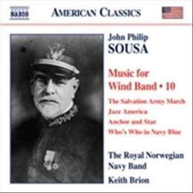 Sousa:Music for Wind Band Vol 10 - (Import CD)