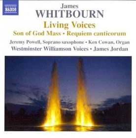 Whitbourn / Westminster Williamson Voices - Living Voices & Other Choral Works (CD)