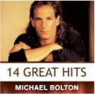 Bolton Michael - 14 Great Hits (CD)