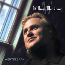 Blackrose William - Wentelbaan (CD)