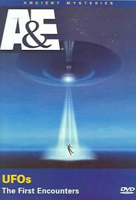 Ancient Mysteries: UFOS the First Encounters - (Region 1 Import DVD)