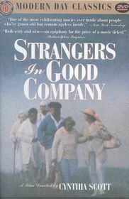 Strangers in Good Company - (Region 1 Import DVD)