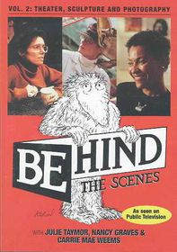 Behind the Scenes - Theatre, Sculpture and Photography - (Region 1 Import DVD)