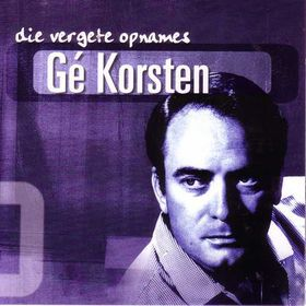 Ge Korsten - Die Vergete Opnames - Vol.1 (CD)