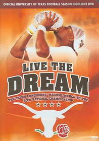 Live the Dream: The Texas Longhorns Magical March to teh National Championships - (Region 1 Import DVD)
