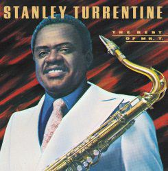 Stanley Turrentine - Very Best Of Mr.t (CD)