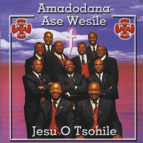 Amadodana Ase Wesile - Jesu O Tsohile (CD)