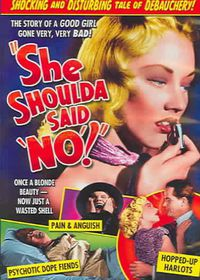 She Shoulda Said No (Aka Wild Weed) - (Region 1 Import DVD)