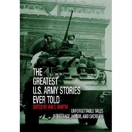 The Greatest U S Army Stories Ever Told Hardback Buy Online In