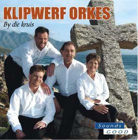Klipwerf Orkes - By Die Kruis (CD)