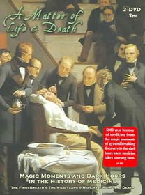 Matter Of Life And Death: Magic Moments And Dark Hours In The History Of Medicine - (Region 1 Import DVD)