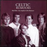 Celtic Rumours - Slow Rain - The Complete Celtic Rumours (CD)