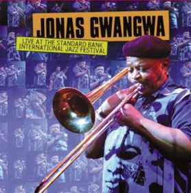 Gwangwa Jonas - Live At The Standard Bank International Jazz Festival (CD)