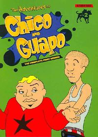 Adventures of Chico & Guapo: The Complete First Season - (Region 1 Import DVD)