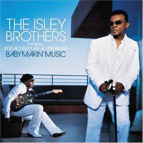 Isley Brothers Feat. Ronald Isley Aka Mr - Baby Makin' Music (CD)