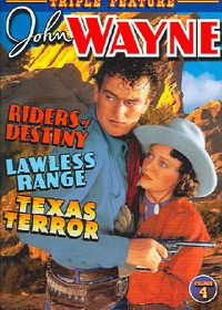 John Wayne Triple Feature Vol 4: Rides of Destiny/Lawless Range/Texas Terror - (Region 1 Import DVD)