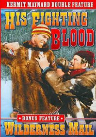 Kermit Maynard: His Fighting Blood/Wilderness Mail - (Region 1 Import DVD)