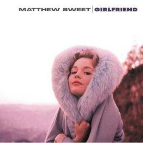 Sweet Matthew - Girlfriend (Legacy Ed) (CD)